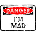 Danger - I'm Mad