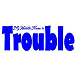 My Middle Name is Trouble Blue