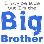 I may be little - Big Brother