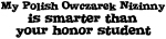 Honor Student: My <strong>Polish</strong> <strong>Owczarek</strong> <strong>Nizinny</strong>