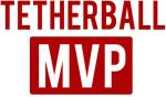 Tetherball MVP