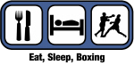Eat, Sleep, Boxing