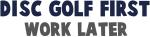 Disc Golf First