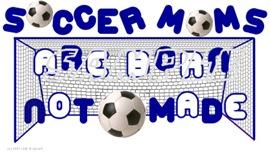 Soccer Moms Are Born