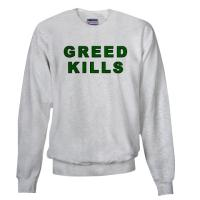 Greed Kills