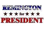 REMINGTON for president