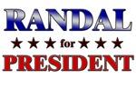 RANDAL for president