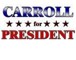 CARROLL for president