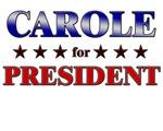CAROLE for president