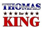 THOMAS for king