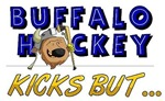 Buffalo Hockey Kicks But...