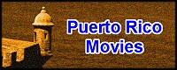 Puerto Rico Movies