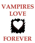 VAMPIRES LOVE FOREVER