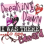 Breaking Dawn - I was There...to see EDWARD