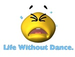 Life Without Dance