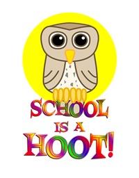 <b>SCHOOL IS A HOOT</b>