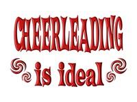 <b>CHEERLEADING IS IDEAL</b>