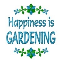 <b>HAPPINESS IS GARDENING</b>