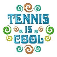 <b>TENNIS IS COOL</b>