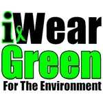 I Wear Green For The Environment Shirts & Gifts
