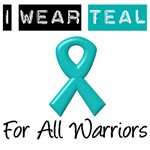 I Wear Teal For All Warriors
