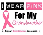 I Wear Pink (Grandmother) Breast Cancer T-Shirts