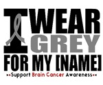 I Wear Grey Brain Cancer Awareness Shirts & Gifts