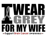 I Wear Grey (Wife) Brain Cancer Shirts & Gifts