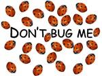 Don't ladybug me