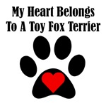 My Heart Belongs To A Toy Fox Terrier