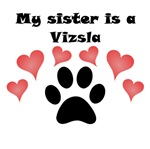My Sister Is A Vizsla