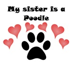 My Sister Is A Poodle