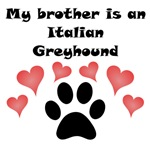 My Brother Is An Italian Greyhound