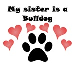 My Sister Is A Bulldog