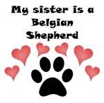 My Sister Is A Belgian Shepherd