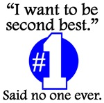 Said No One Ever: Second Best