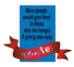 More people world give food to those who are hungr