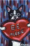Boston Terrier Be mine heart Valentine
