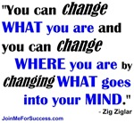 You Can Change What You Are...