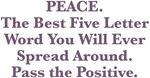 PEACE Pass the Positive Design
