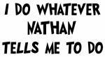 Whatever Nathan says