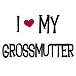 I Love My Grossmutter