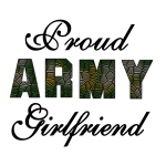 Proud Army Girlfriend Tshirts and Gifts