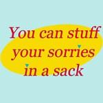 Sorries in a Sack