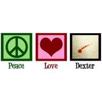 Peace Love Dexter