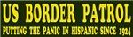 US Border Patrol - Putting the paninc in Hispanic