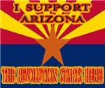 I support Arizona! The revolution starts here!