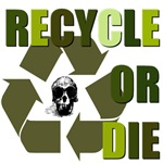 Recycle or Die