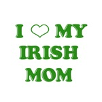 I Love My Irish Mom T-Shirts