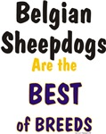 Belgian Sheepdog Best of Breeds Gifts & Products